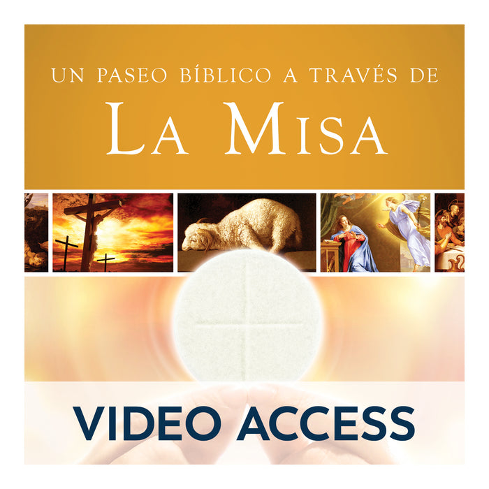 Un Paseo Bíblico a través de la Misa [Online Video Access]