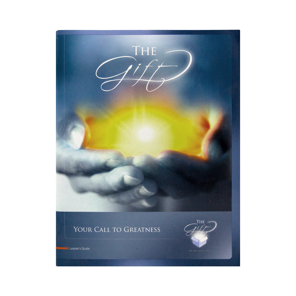 The Gift: Your Call to Greatness, Leader's Guide