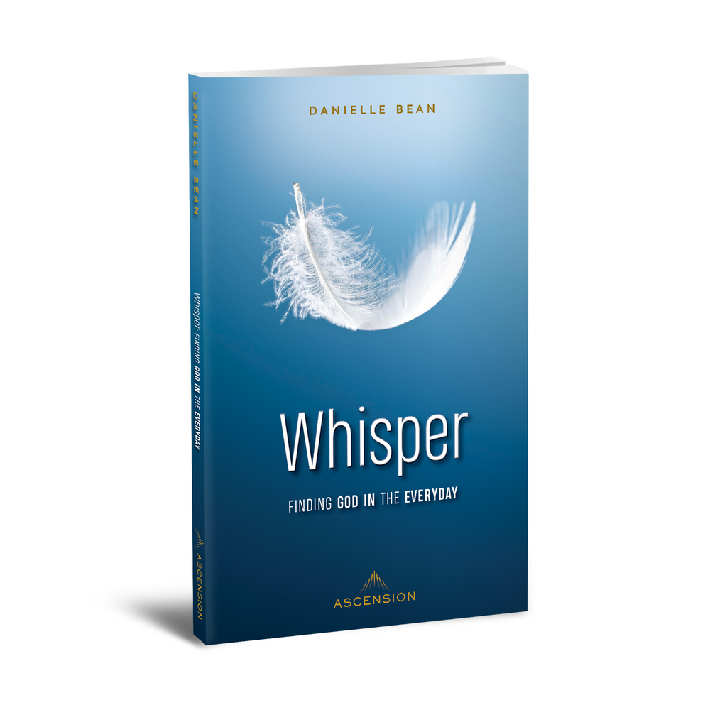 Whisper: Finding God in the Everyday