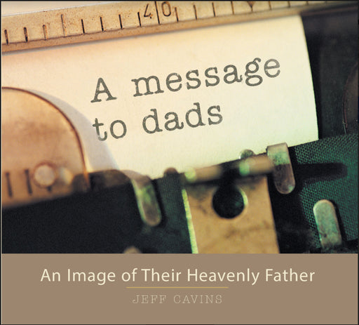 A Message to Dads