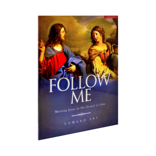 Follow Me: Meeting Jesus in the Gospel of John, Leader's Guide