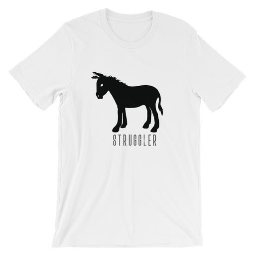 Short-Sleeve Struggler Unisex T-Shirt