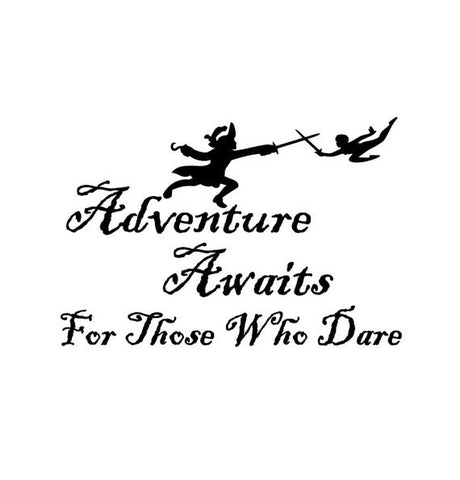 Adventure Awaits Decal Home Office Vinyl Wall Sticker Decor Child's Room College Student Nursery Peter Pan Hook