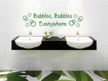 Bubbles Everywhere Quote decal--25 X 6 inches wall stickerl