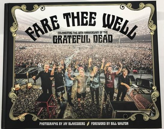 Fare Thee Well by Jay Blakesberg (sign copy)