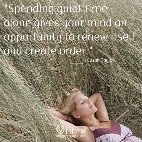 spend quiet time alone