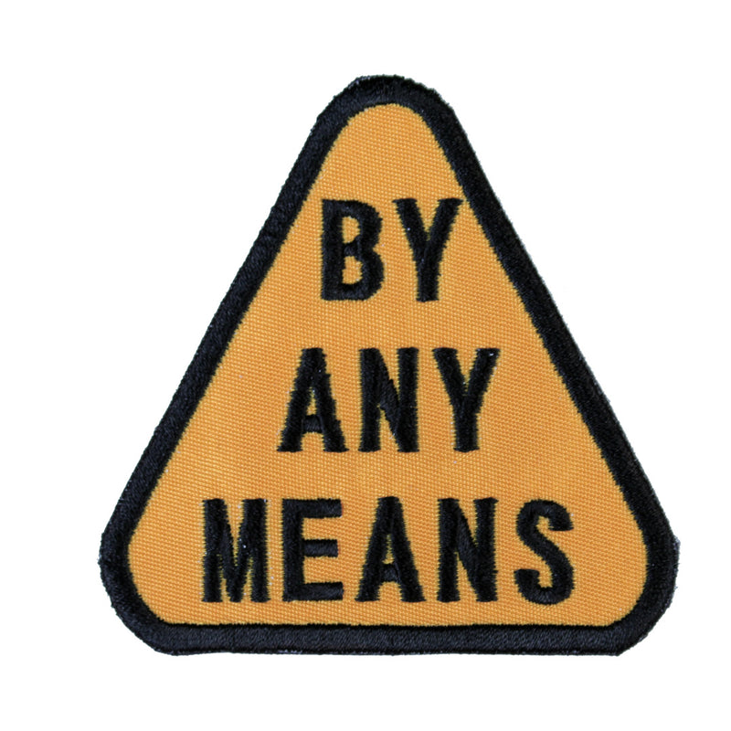 By Any Means Patch