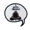 I Miss Obama Patch - The Carter Brand - Black By Popular Demand - Rooting For Everybody Black - Black Pride Apparel