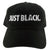 Just Black Dad Hat - The Carter Brand - Black By Popular Demand - Rooting For Everybody Black - Black Pride Apparel