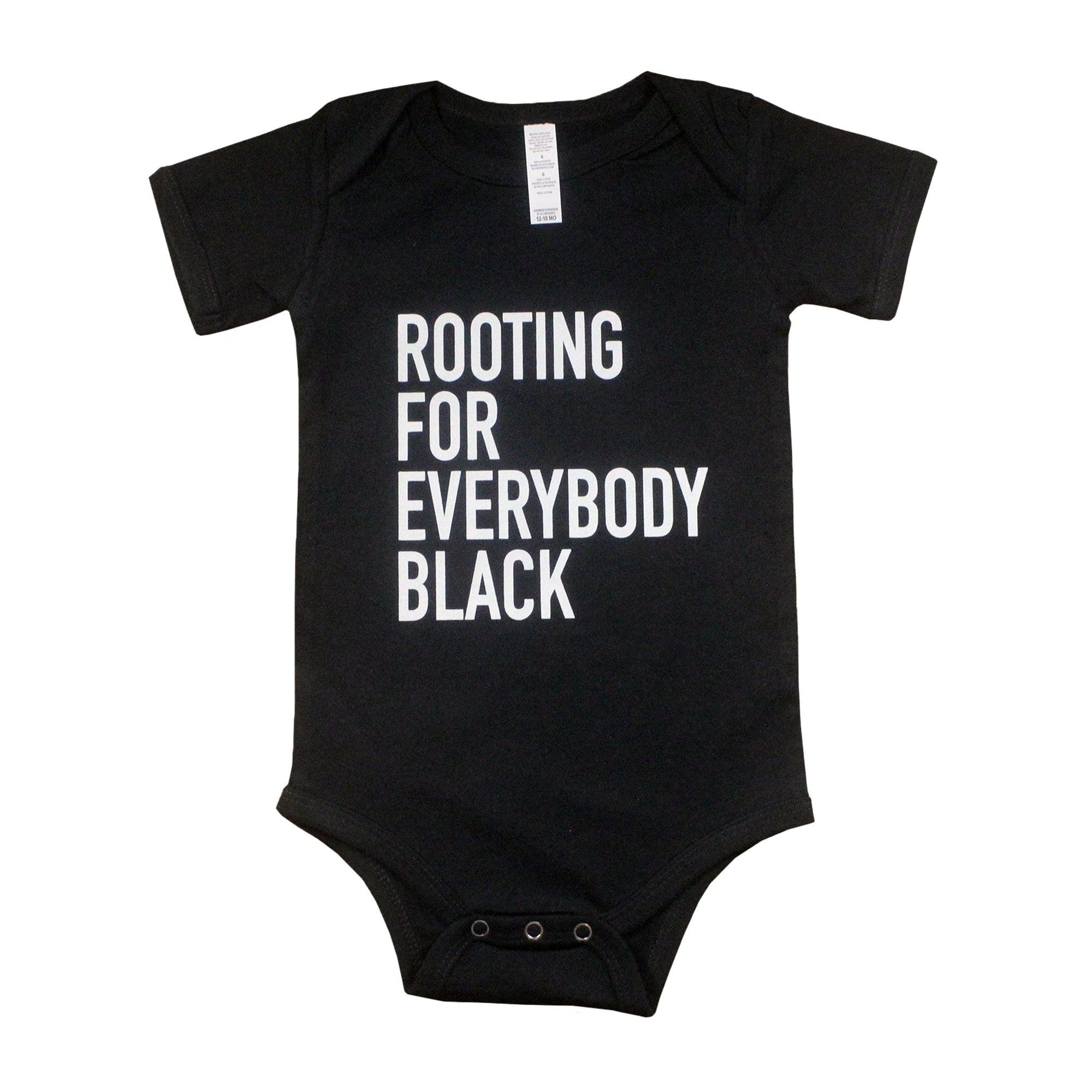 Rooting For Everybody Black Unisex Infant Onesie
