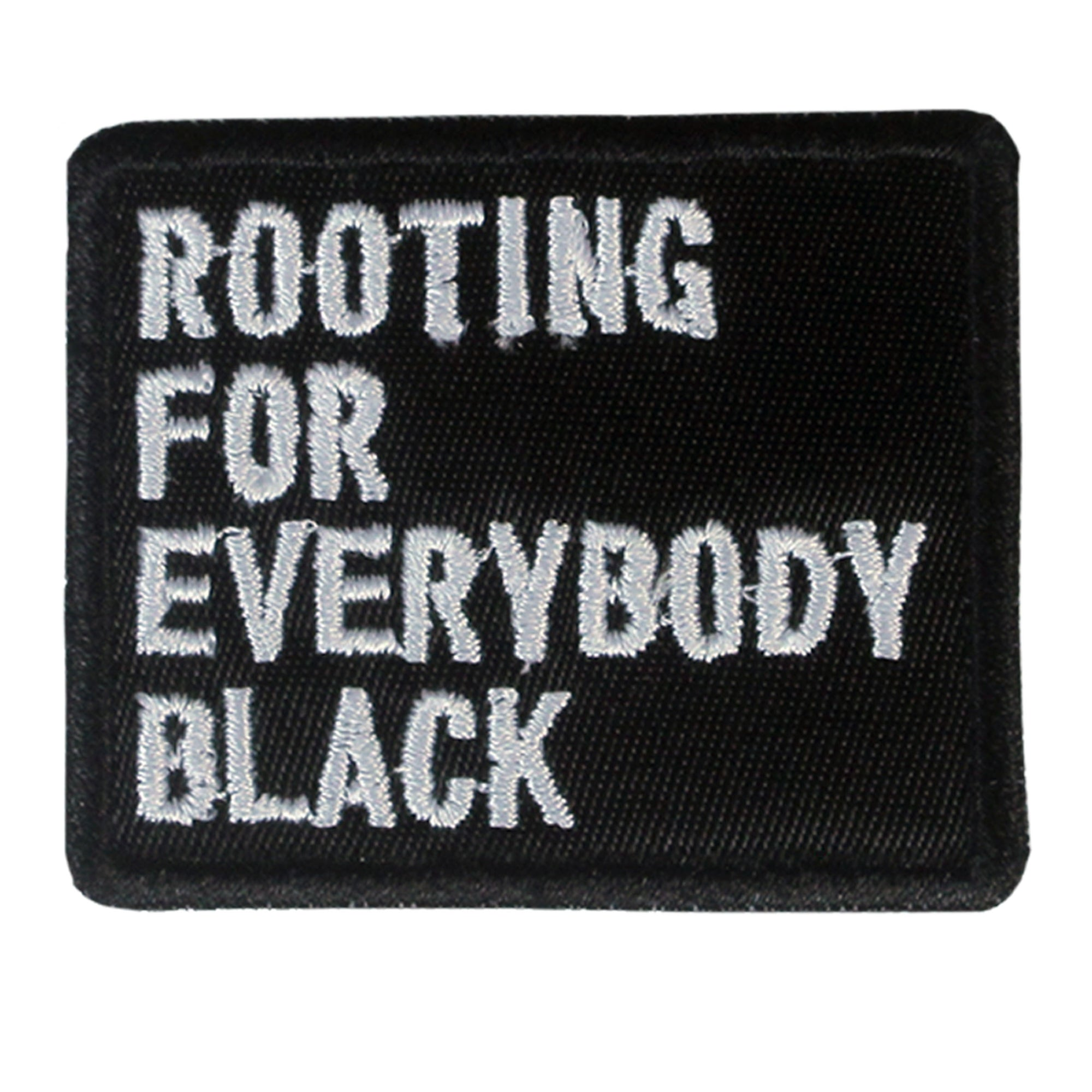 Rooting For Everybody Black Patch