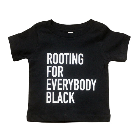Rooting For Everybody Black Unisex Kids T-Shirt