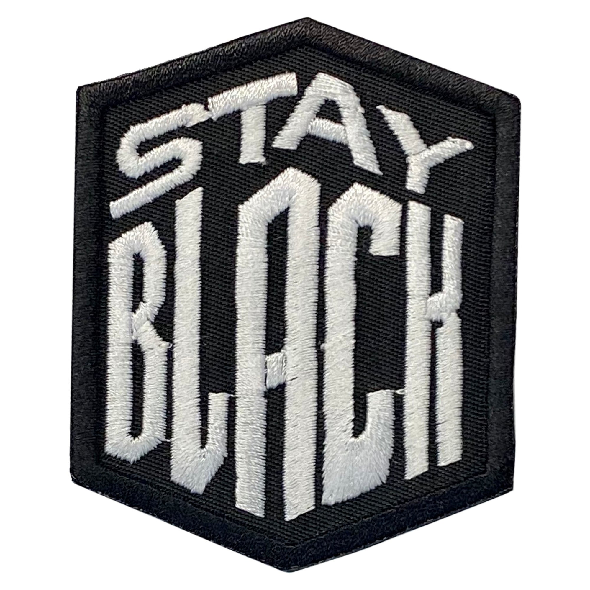 Stay Black Patch - The Carter Brand - Black By Popular Demand - Rooting For Everybody Black - Black Pride Apparel