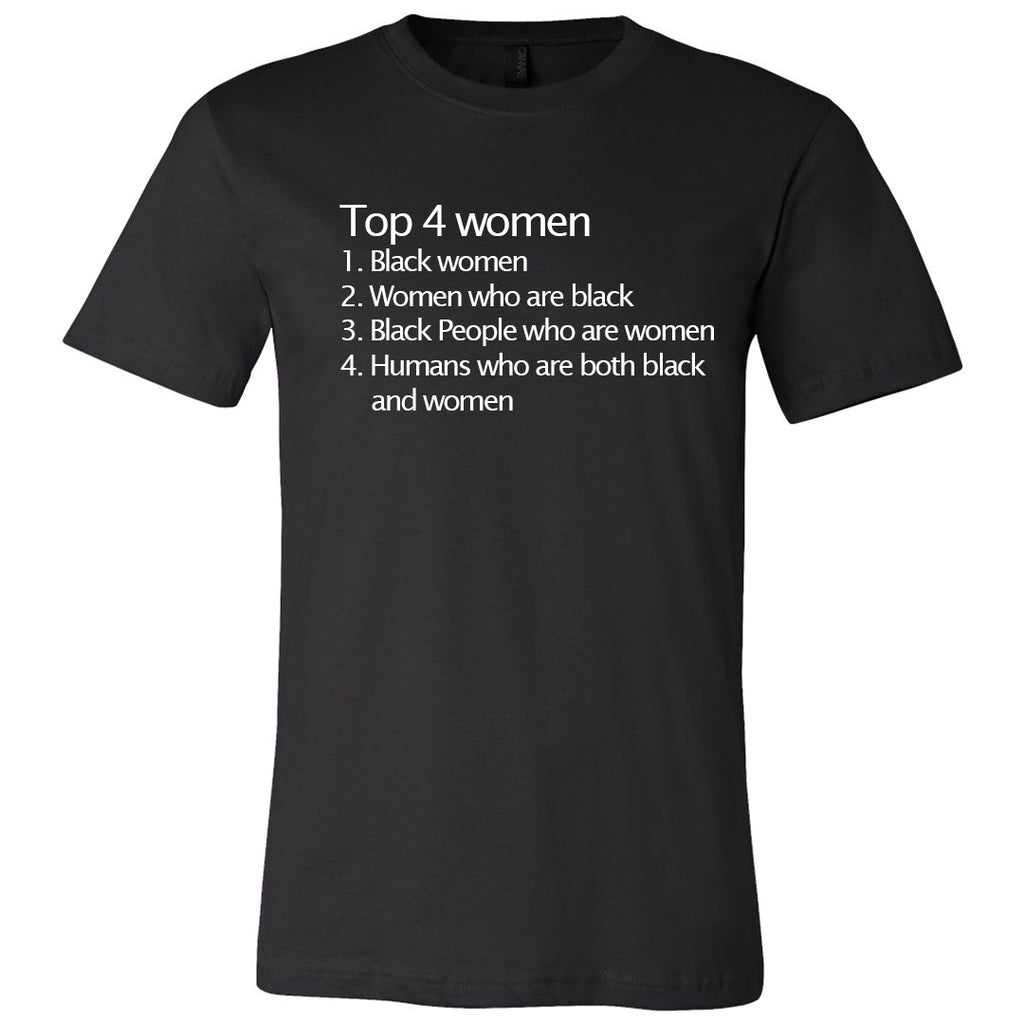 Top 4 Women Unisex T-shirt - The Carter Brand - Black By Popular Demand - Rooting For Everybody Black - Black Pride Apparel