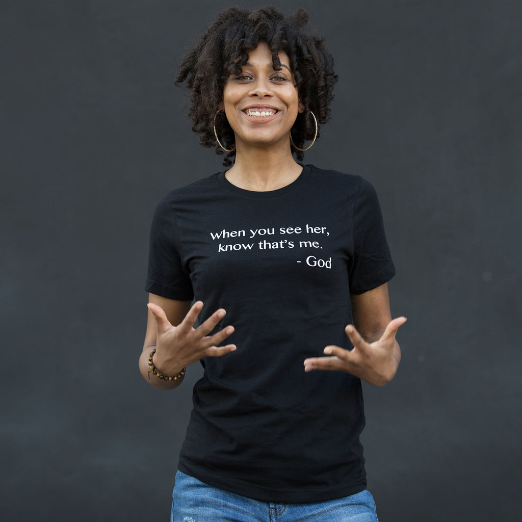 When You See Her Unisex T-Shirt - The Carter Brand - Black By Popular Demand - Rooting For Everybody Black - Black Pride Apparel