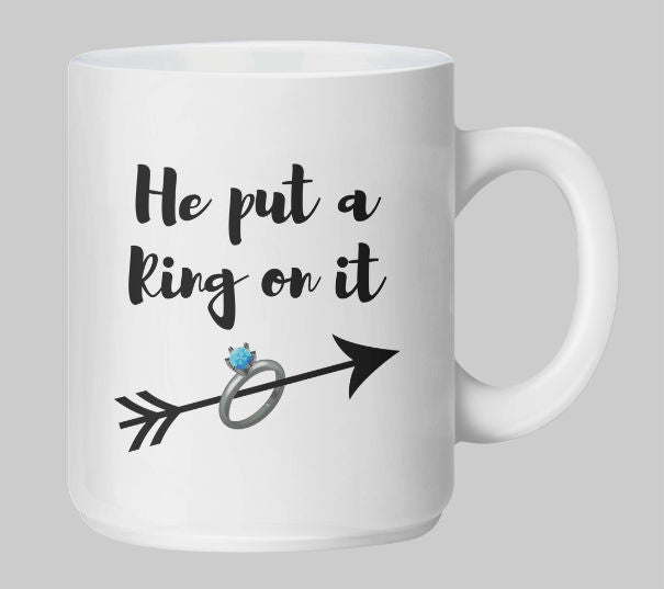 He put a ring on it! Coffee Mug