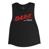 DARE drugs are really expensive Muscle tank