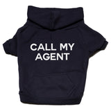 Call my agent zip up hoodie Dog Apparel