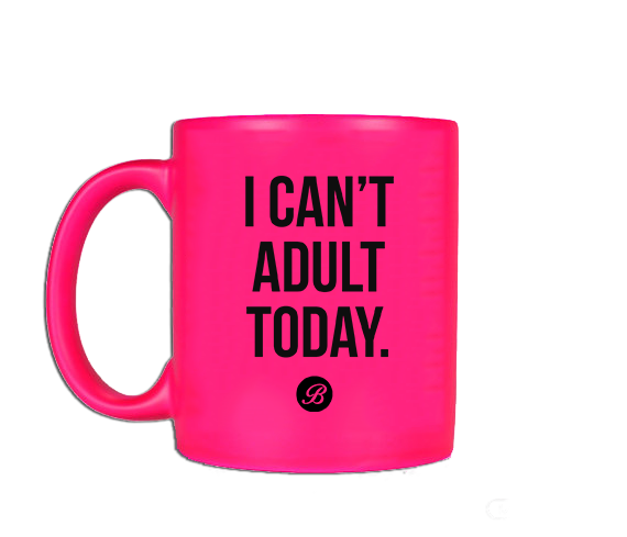 Pink I can't adult today Coffee Mug