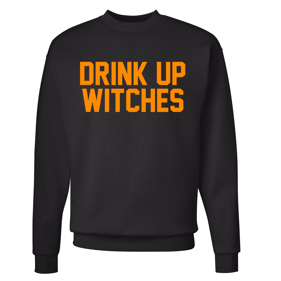 Drink Up Witches Crewneck