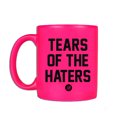 Hot Pink Tears of the Haters Coffee Mug
