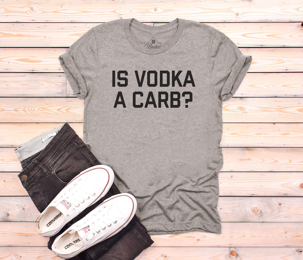 Is vodka a carb? unisex tee