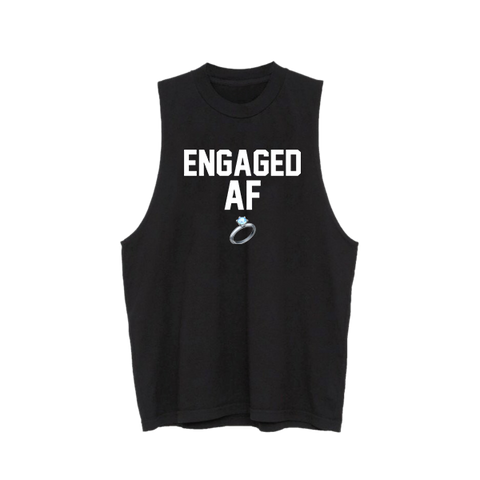 Engaged AF Muscle Tank