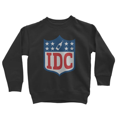 IDC i dont care Crewneck