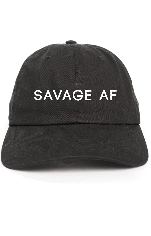 SAVAGE AF black dad hat