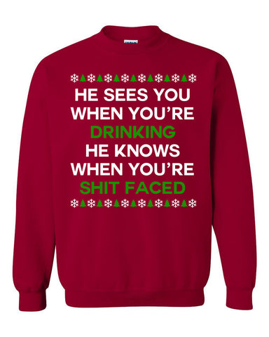 He sees you when you're drinking unisex crewneck