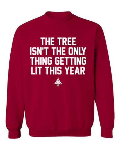 The Tree isn't the only thing getting lit this year crewneck