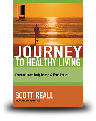 Journey to Healthy Living: Freedom from Body Image and Food Issues
