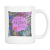 Best Mom Ever Colorful Custom Design 11 oz White Coffee Mug