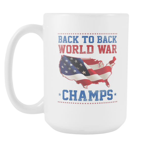 Back To Back World Champs - 15 Oz White Mug
