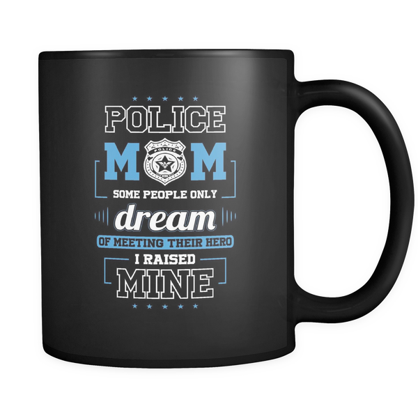 Police Mom 11 oz Black Coffee Mug