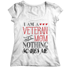I Am A Veteran and A Mom Nothing Scares Me