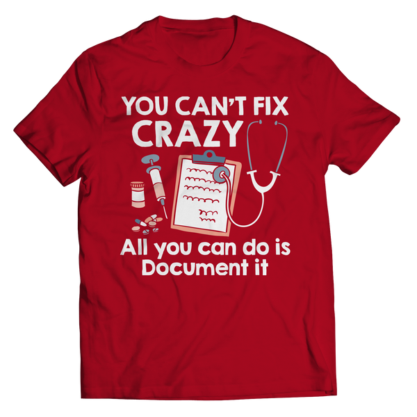 you can't fix crazy red unisex t-shirt