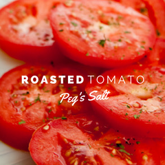 Peg's Salt Roasted Tomato Recipes