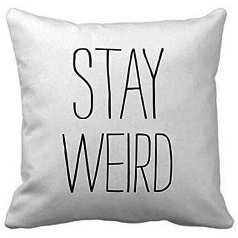 Stay Weird Cushion Cover-Home Decor-Vintage Rockstar