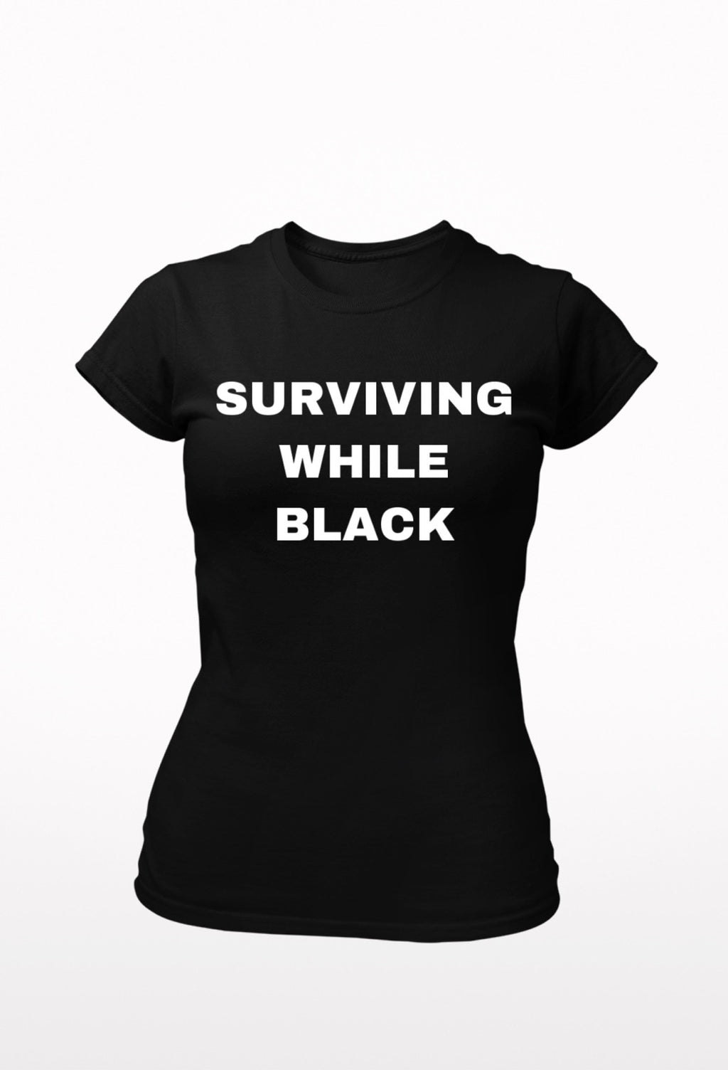 Surviving While Black Tee (Women)