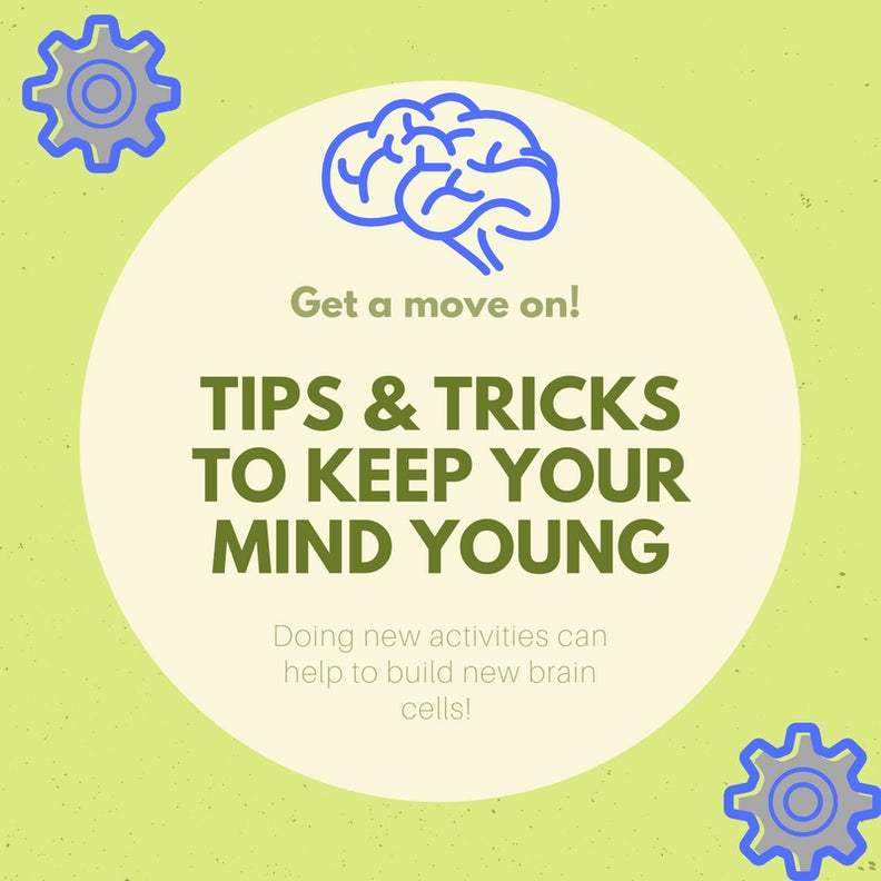 Tips & Tricks to Keep your Mind Young