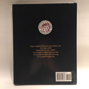 The Paperweight Collectors Association PCA Annual Bulletin 2007 Hardcover