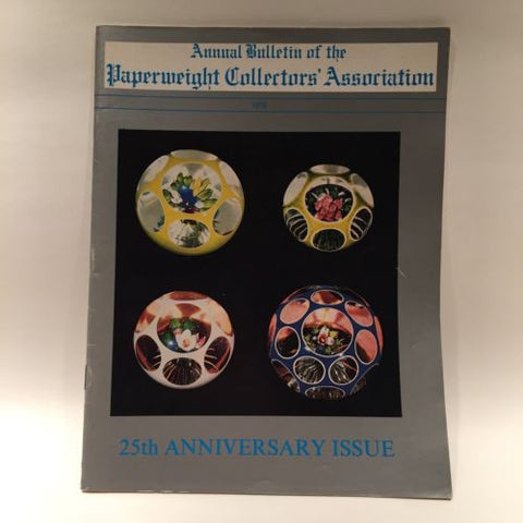 The Paperweight Collectors Association PCA Annual Bulletin 1978