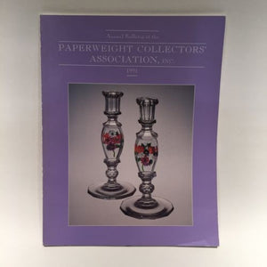 The Paperweight Collectors Association PCA Annual Bulletin 1991