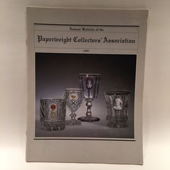 The Paperweight Collectors Association PCA Annual Bulletin 1980