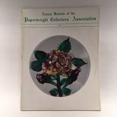 The Paperweight Collectors Association PCA Annual Bulletin 1974