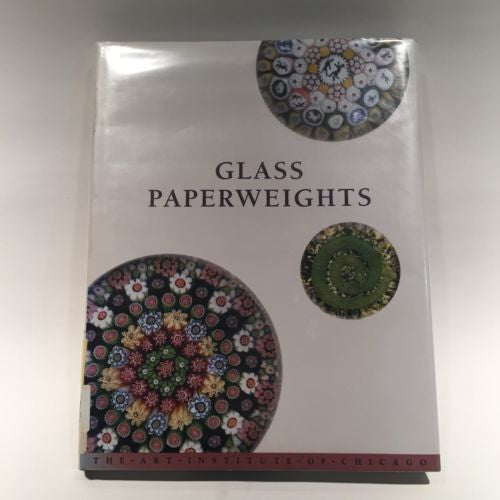 Glass Paperweights Art Institute Of Chicago 1991 Hard Cover Reference Book