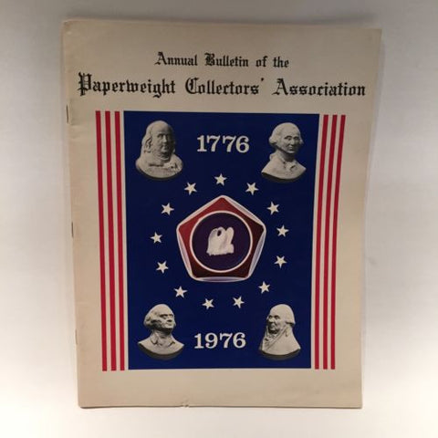 The Paperweight Collectors Association PCA Annual Bulletin 1976