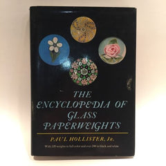 The Encyclopedia of GLASS PAPERWEIGHTS Hollister 1969 Hard Cover Reference Book