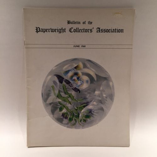 The Paperweight Collectors Association PCA Annual Bulletin 1960